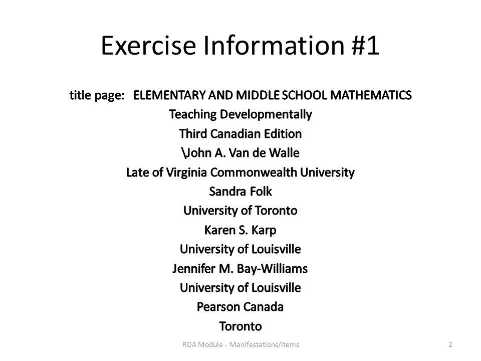 Exercise Information #1 RDA Module - Manifestations/Items2