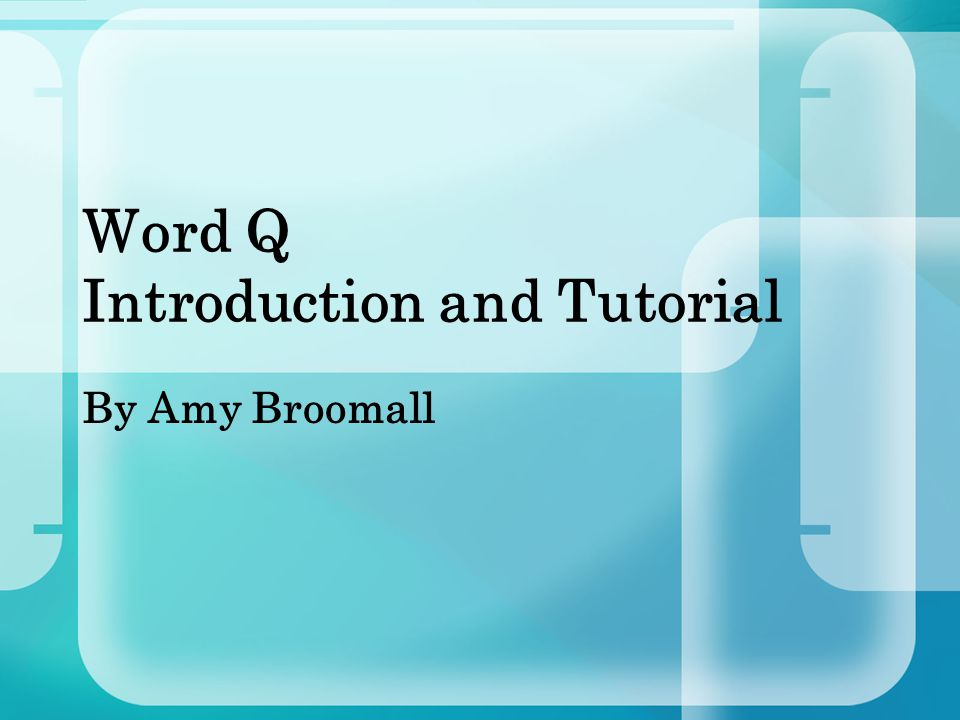 What is Word Q.