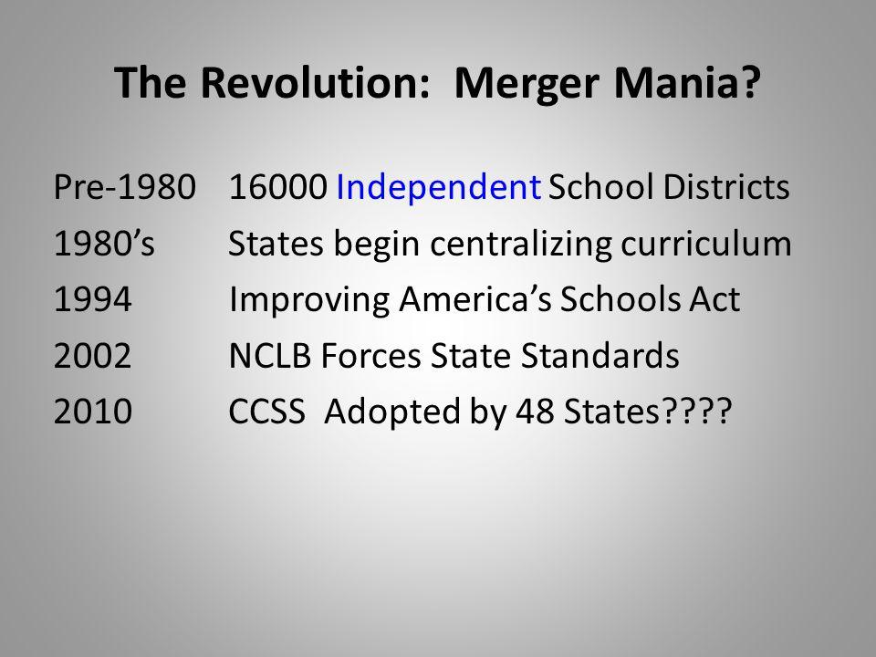 The Revolution: Merger Mania.