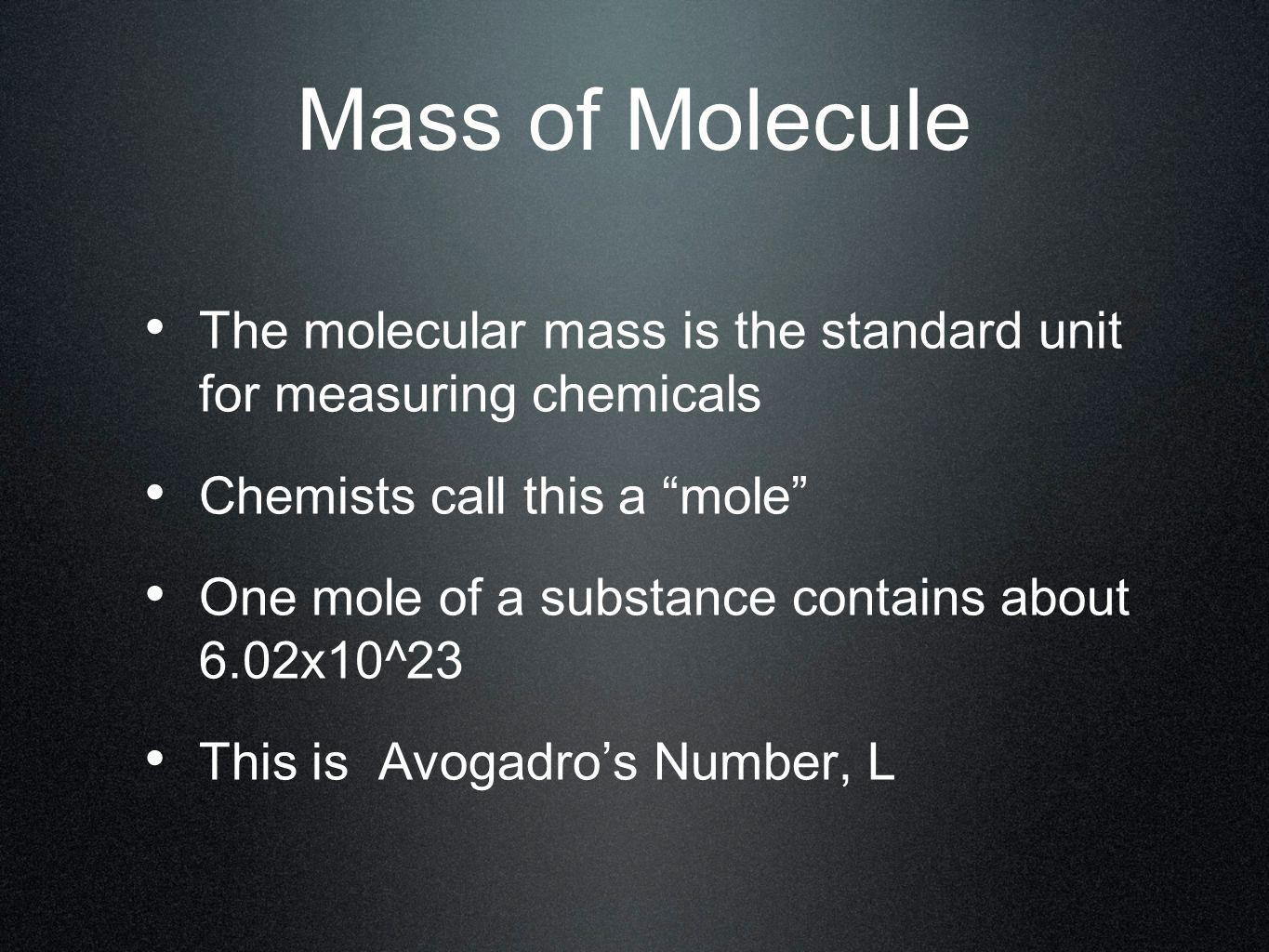 Calculating the Number of Moles Moles= measured mass/formula mass If we have 458.325 g.