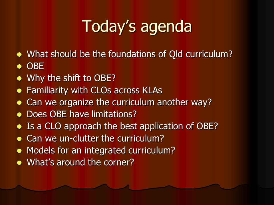 What should be the foundations of Queensland curriculum.