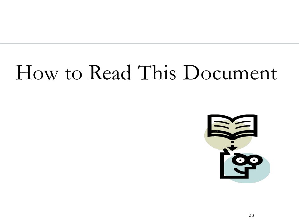 How to Read This Document 33