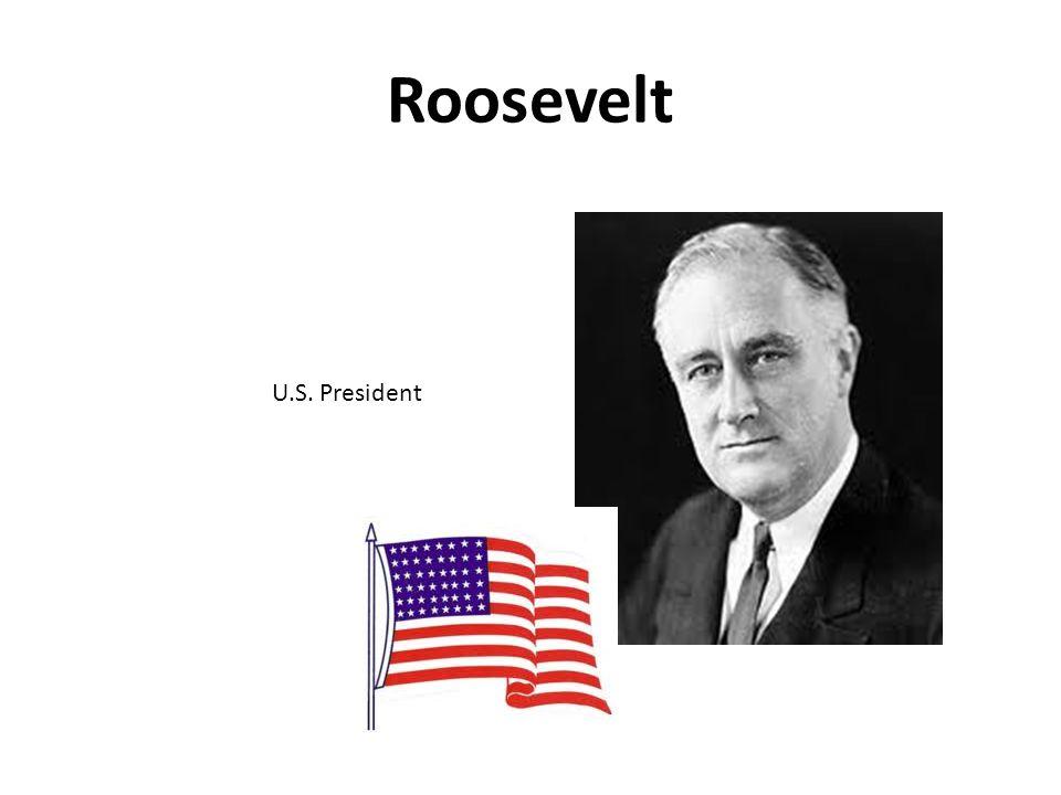 Roosevelt U.S. President