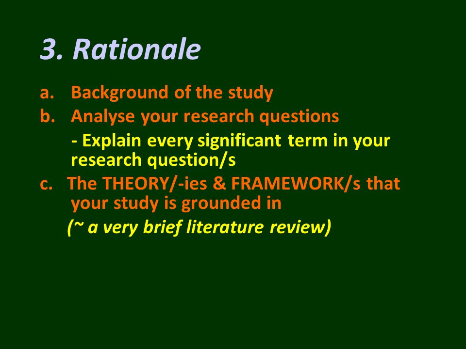 a.Background of the study b.Analyse your research questions - Explain every significant term in your research question/s c.