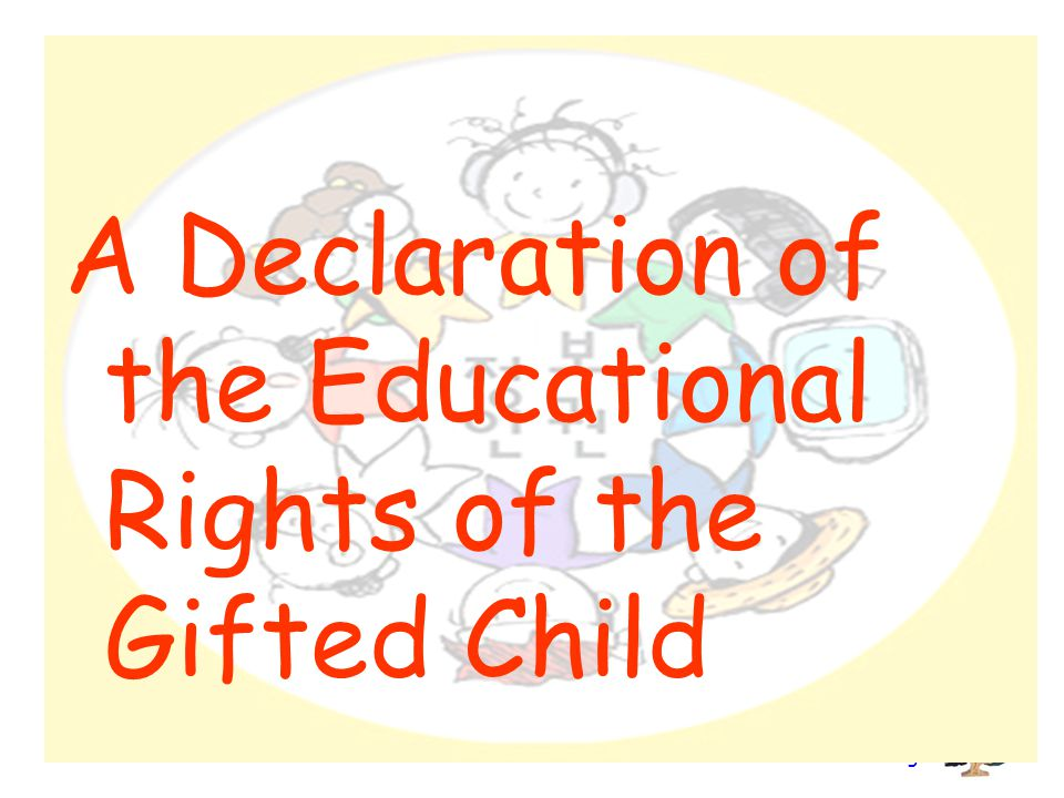 Branch Consulting A Declaration of the Educational Rights of the Gifted Child