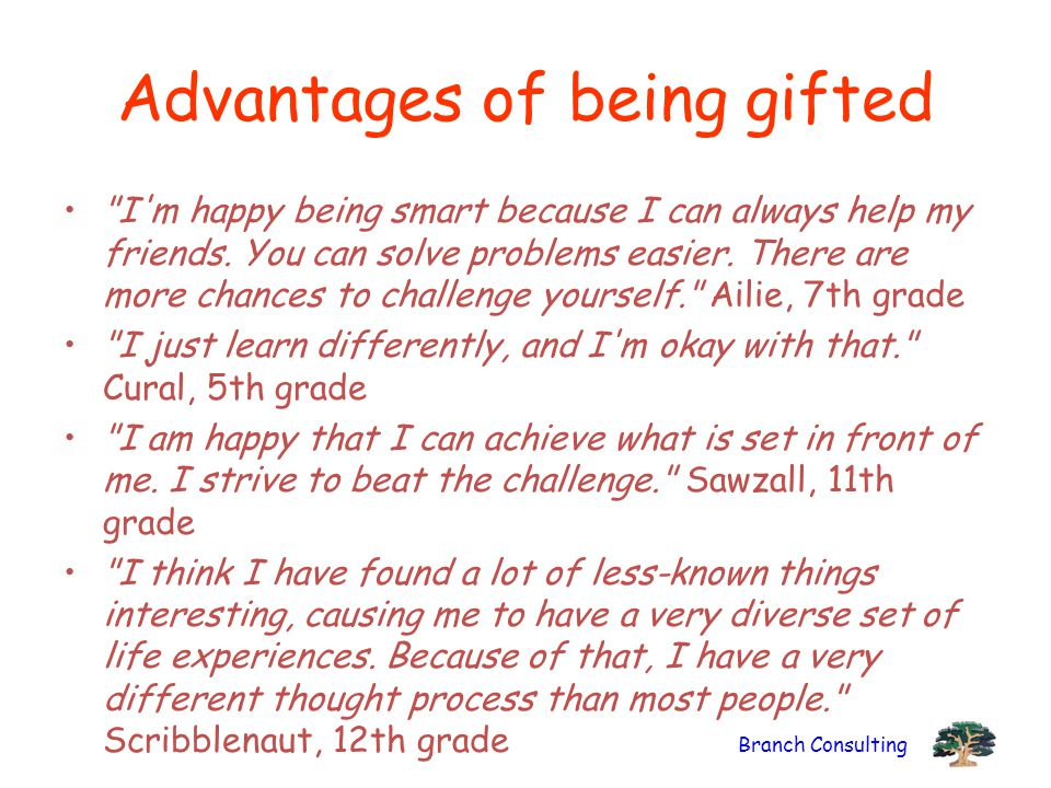 Branch Consulting Advantages of being gifted