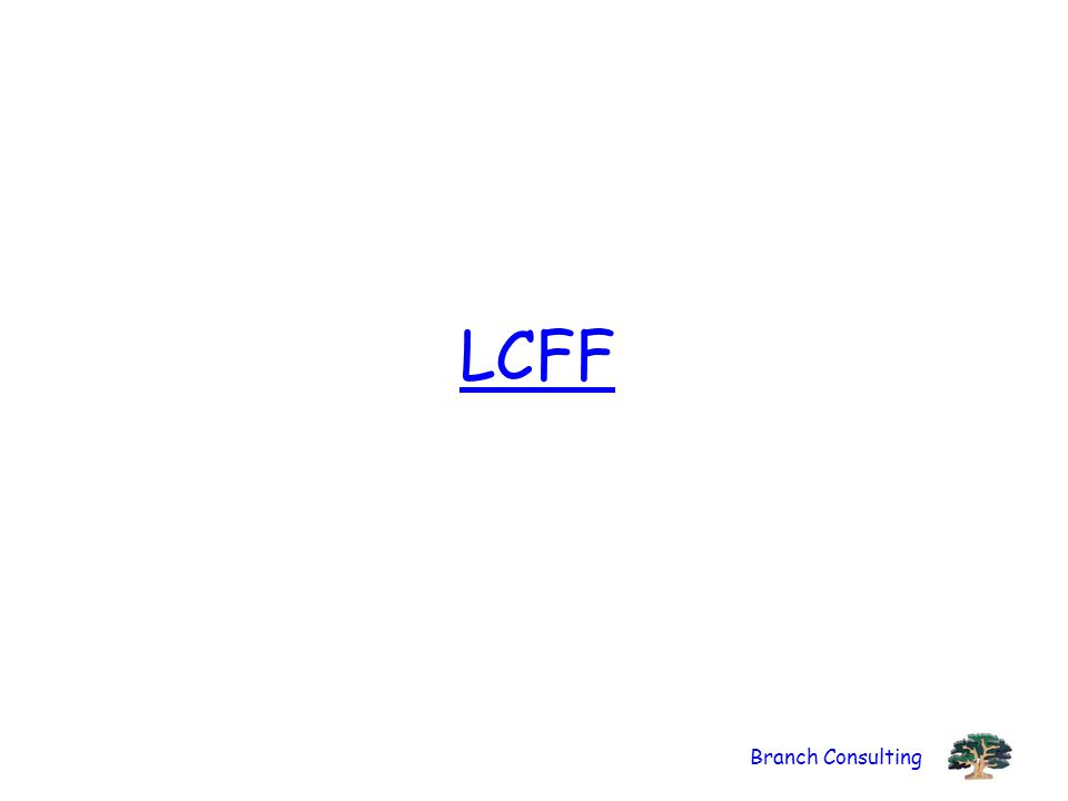 Branch Consulting LCFF
