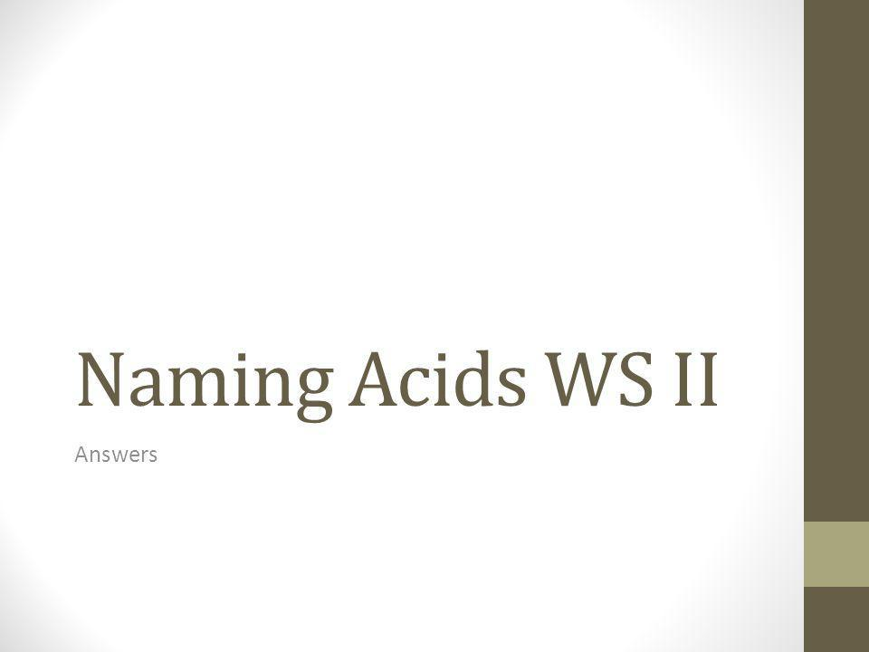 Naming Acids WS II Answers