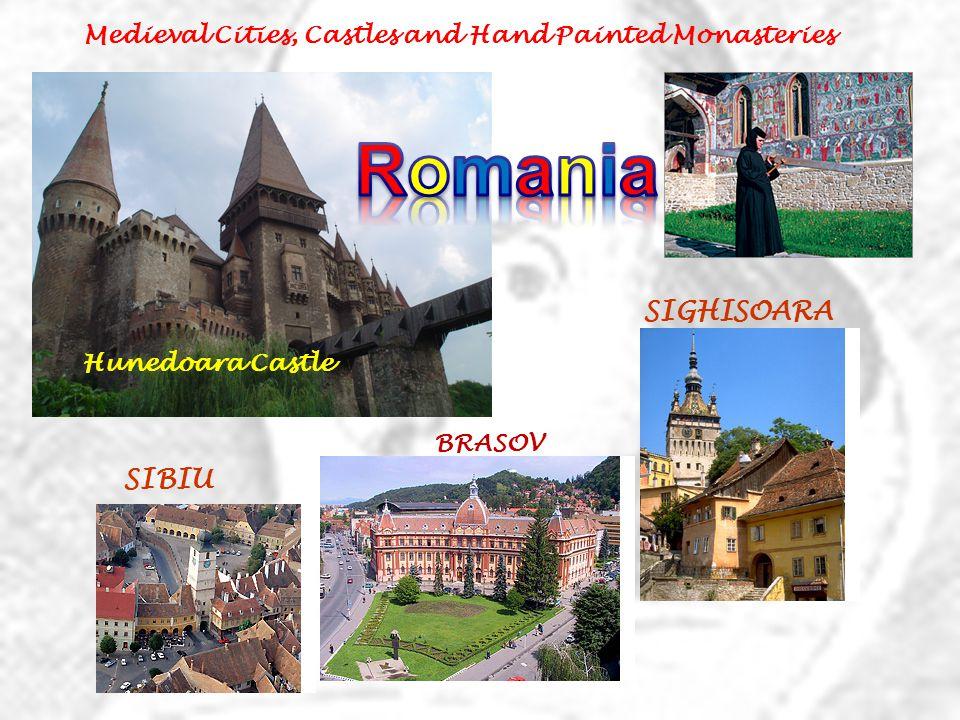 Medieval Cities, Castles and Hand Painted Monasteries Hunedoara Castle SIGHISOARA SIBIU BRASOV