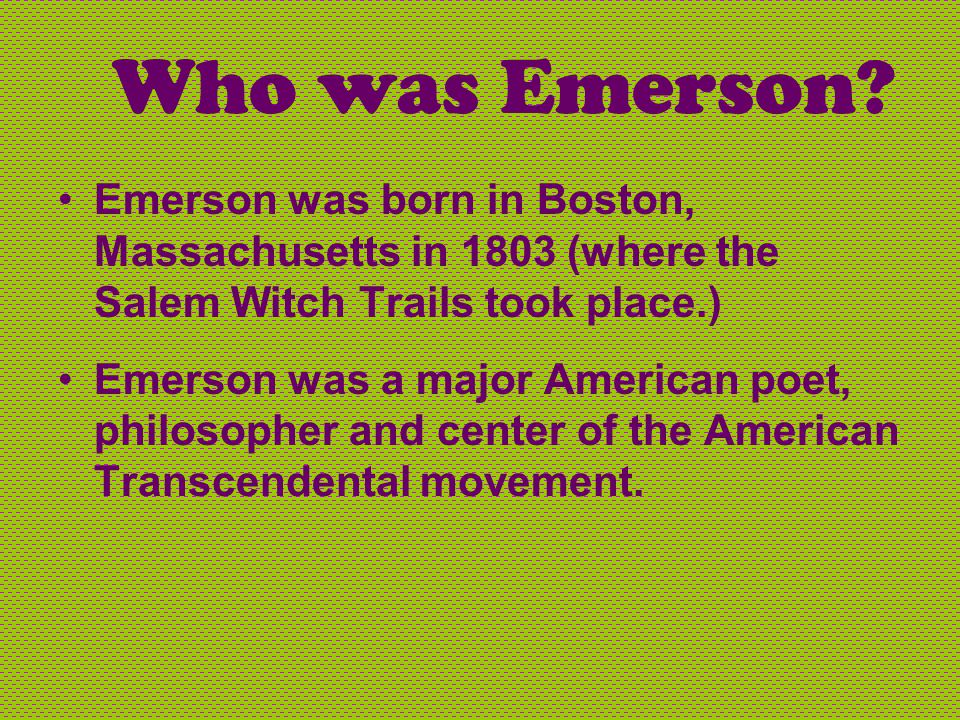 Who was Emerson.