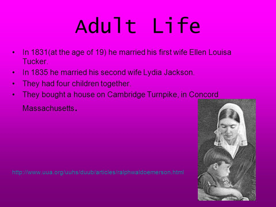 Adult L ife In 1831(at the age of 19) he married his first wife Ellen Louisa Tucker.
