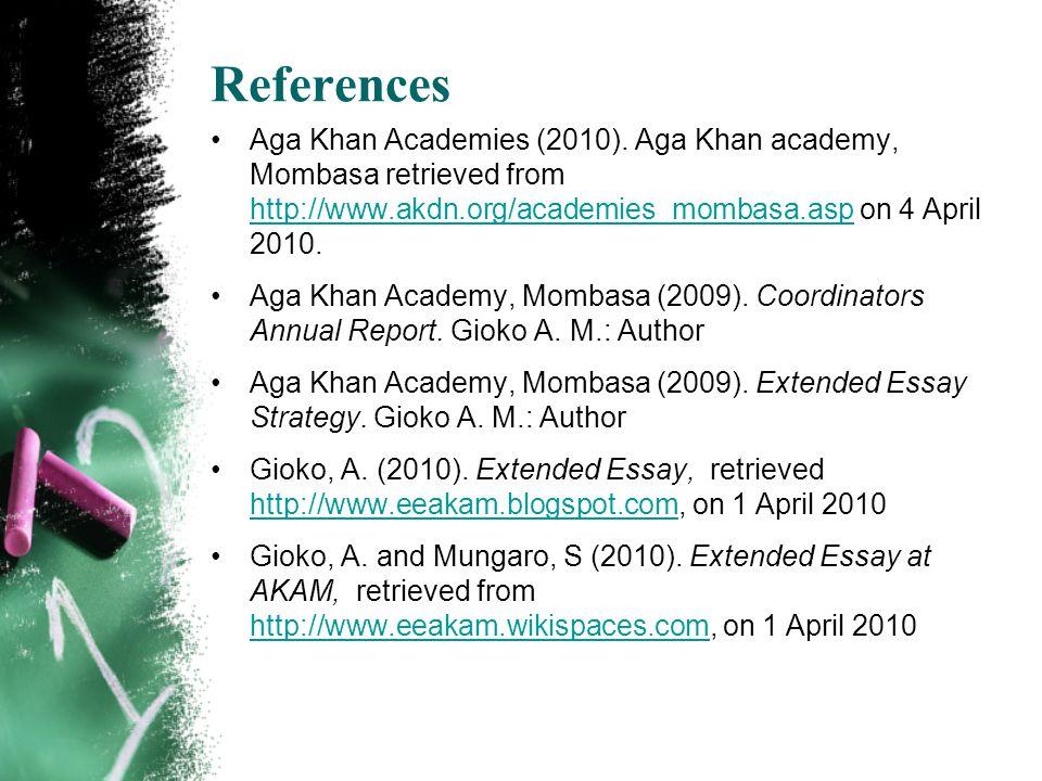 References Aga Khan Academies (2010).