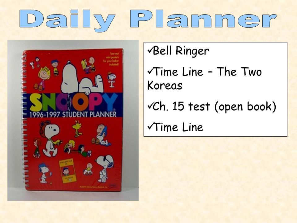 Bell Ringer Time Line – The Two Koreas Ch. 15 test (open book) Time Line