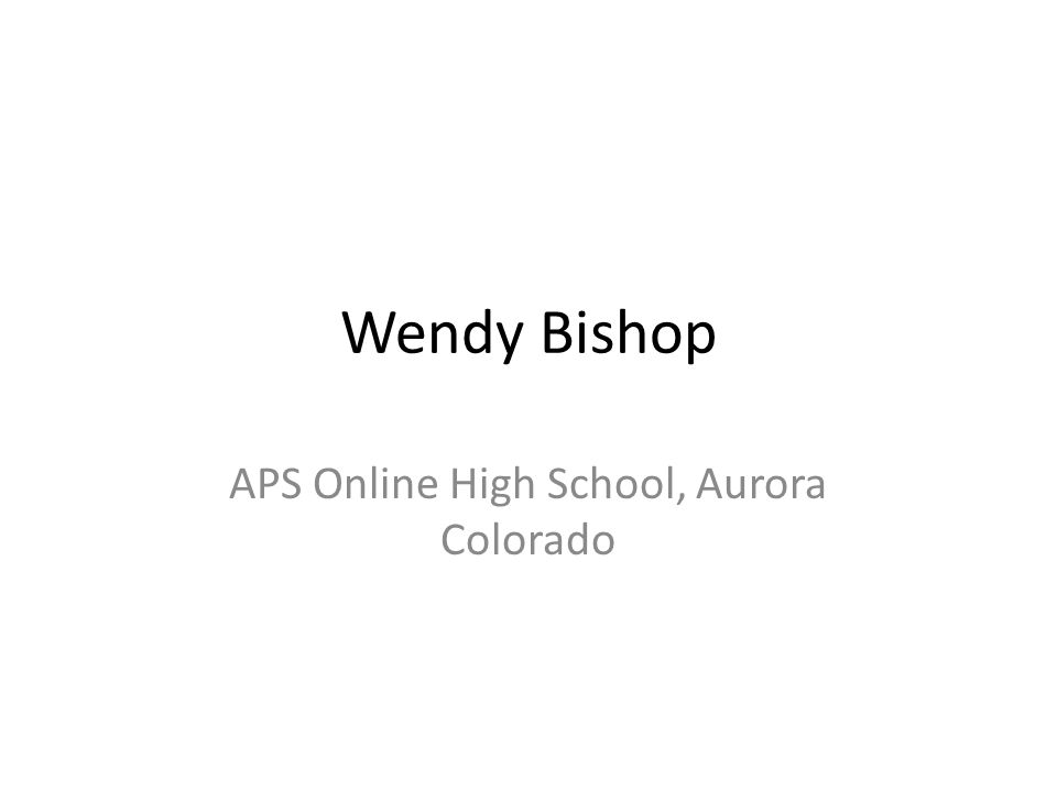 Wendy Bishop APS Online High School, Aurora Colorado