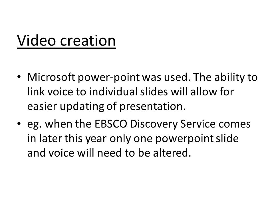 Video creation Microsoft power-point was used.