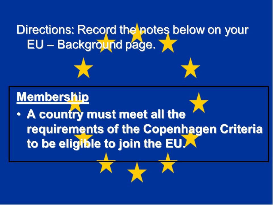 Directions: Record the notes below on your EU – Background page.