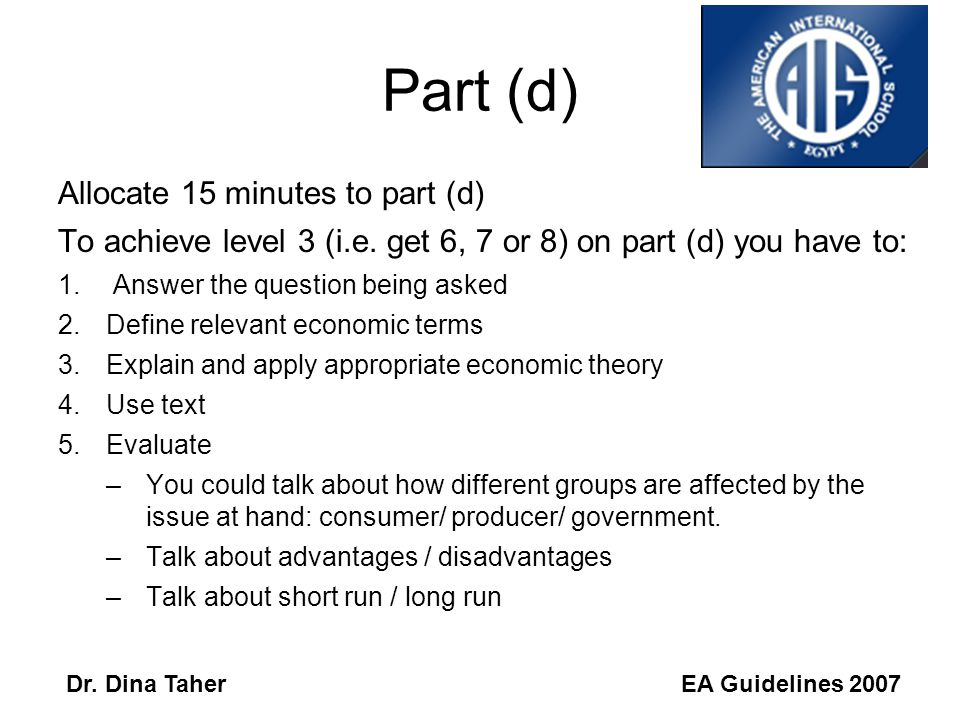 EA Guidelines 2007Dr. Dina Taher Paper 3 HL Paper 2 SL Definitions: If you are not sure of your definition, give an example. If you can draw a diagram