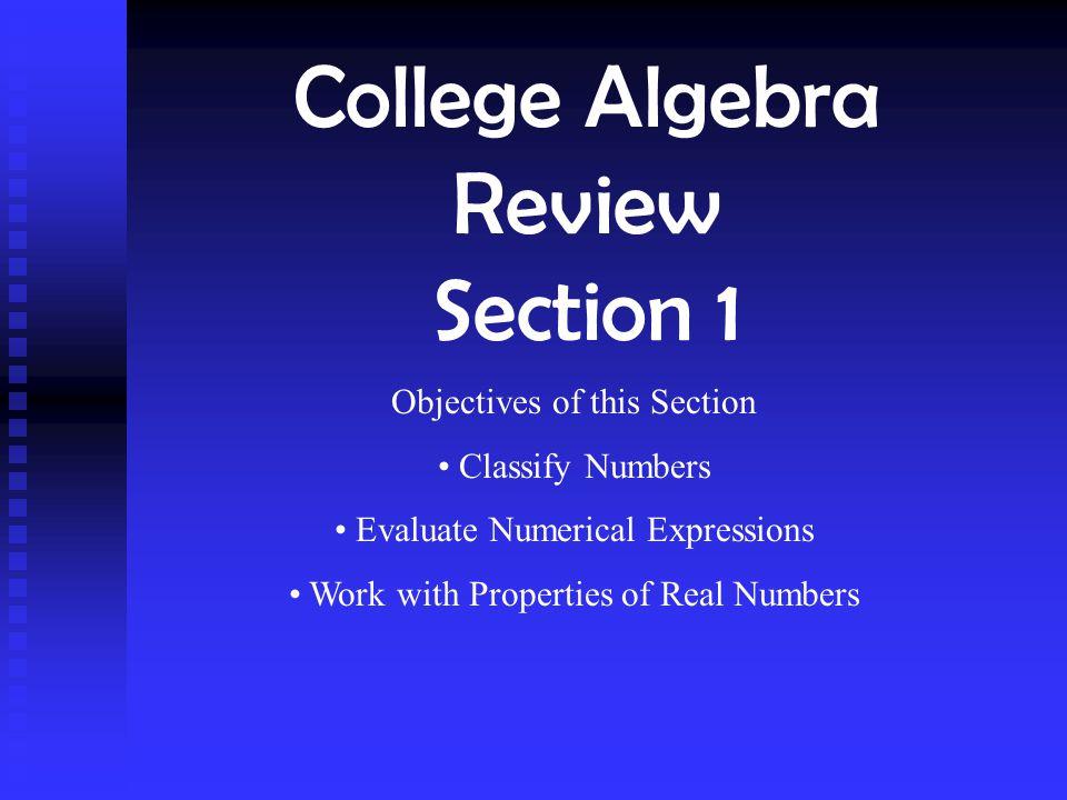 Properties of Real Numbers Identity Properties Additive Inverse Property 0 + a = a + 0 = a a(1) = 1(a) = a a + (- a) = - a + a = 0 Multiplicative Inverse Property