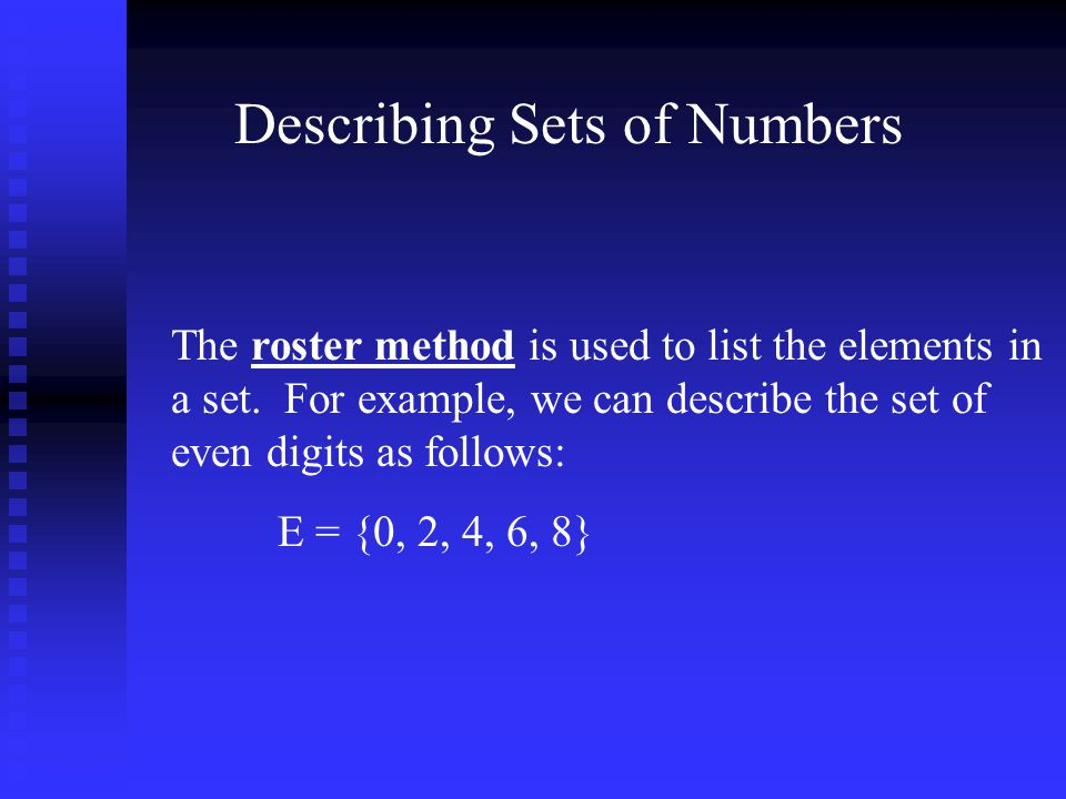Set Builder notation is used to describe a set of numbers by defining a property that the numbers share.