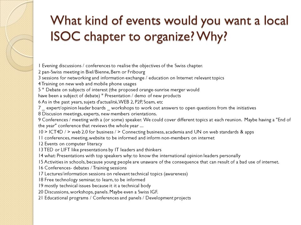 What kind of events would you want a local ISOC chapter to organize.