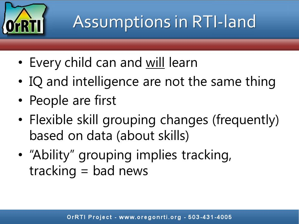 Core RTI Principles We can effectively teach all children Intervene early Use a multi-tier model of service delivery Use a problem-solving method to make decisions within a multi-tier model Use research-based, scientifically validated interventions/instruction to the extent available Monitor student progress to inform instruction Use data to make decisions Use assessment for 3 different purposes – Screening, diagnostic, progress monitoring NASDSE, 2006
