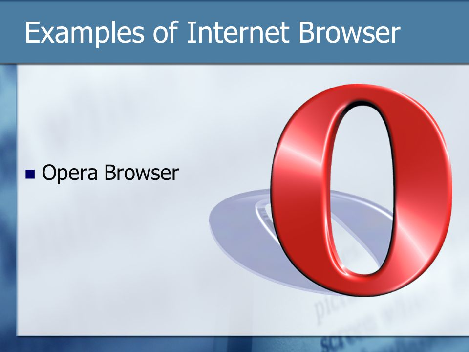 Examples of Internet Browser Opera Browser