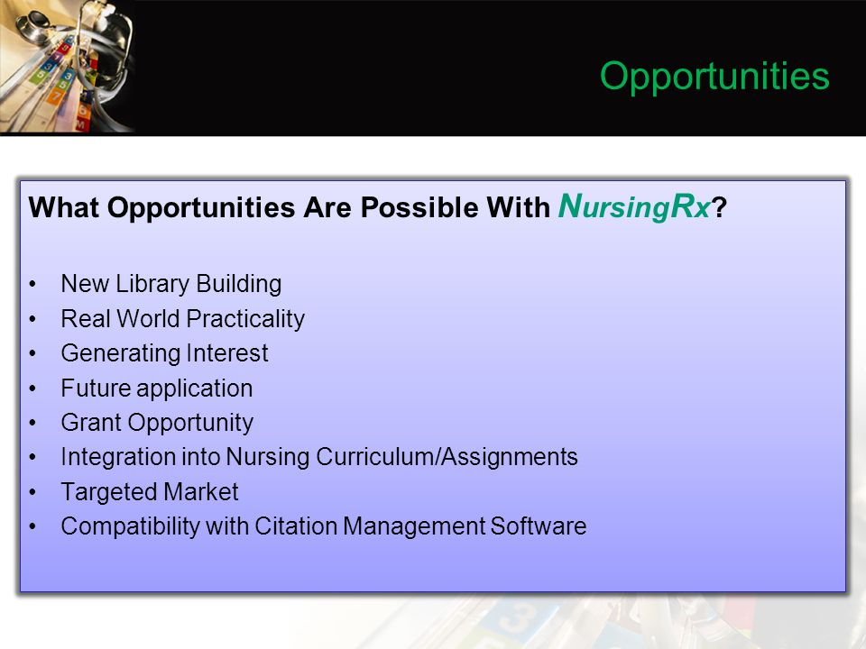 Opportunities What Opportunities Are Possible With N ursing R x.