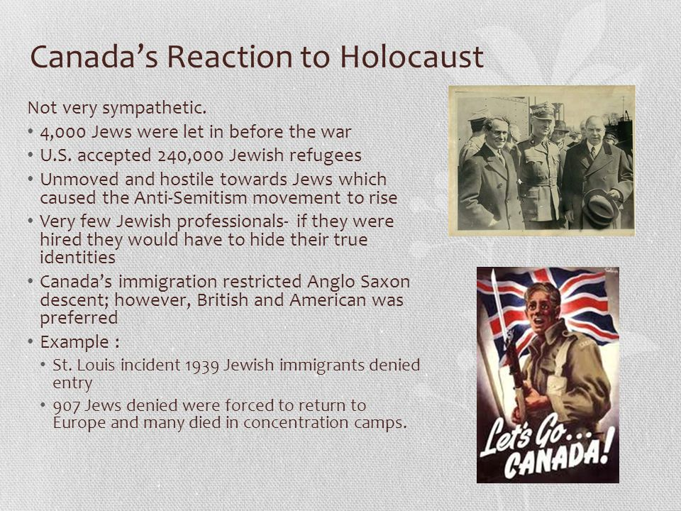 Canada's Reaction to Holocaust Not very sympathetic.