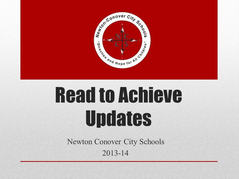 Read to Achieve Updates Newton Conover City Schools 2013-14