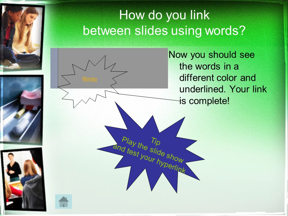 How do you link between slides using words.
