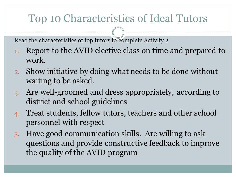 Top 10 Characteristics of Ideal Tutors 6.