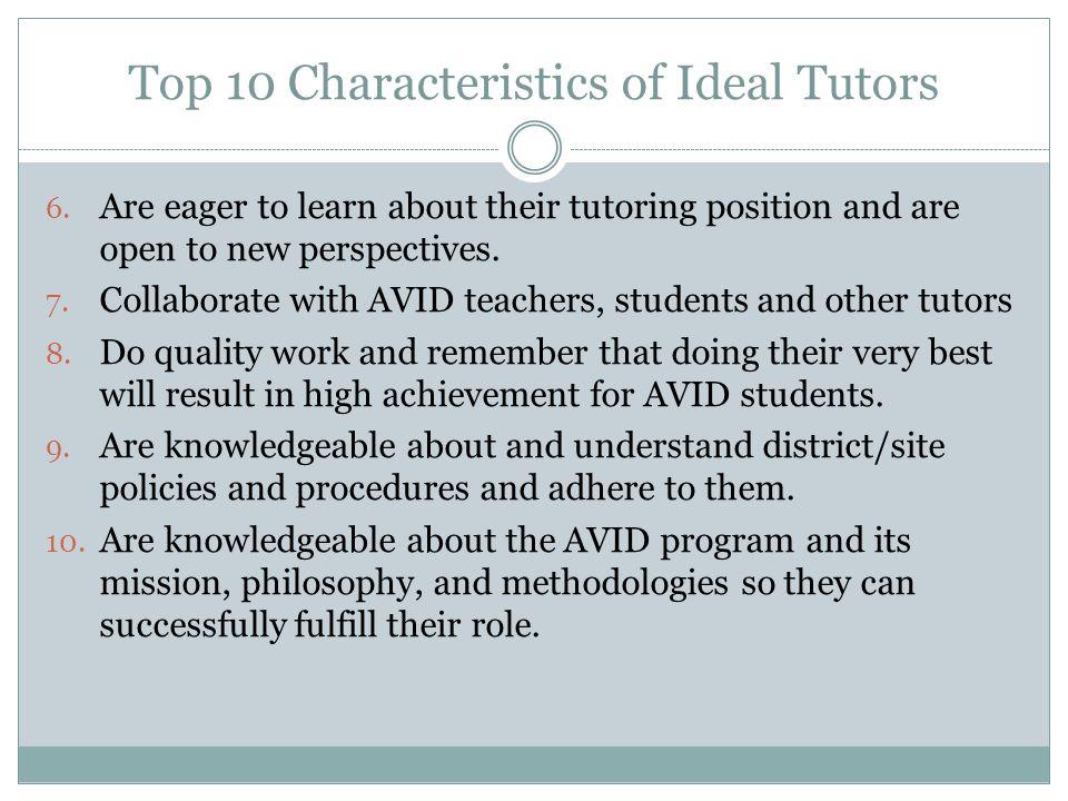 Top 10 Characteristics of Ideal Tutors Complete Activity 2 using the characteristics of ideal tutors