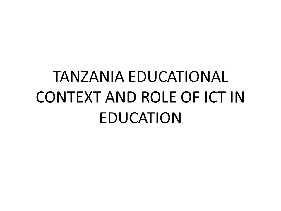 Educational reforms in Tanzania For more than a decade the Government has been implementing a number of educational reforms which include development of policies, programmes and plans geared towards revitalisation of the quality of education at all levels.