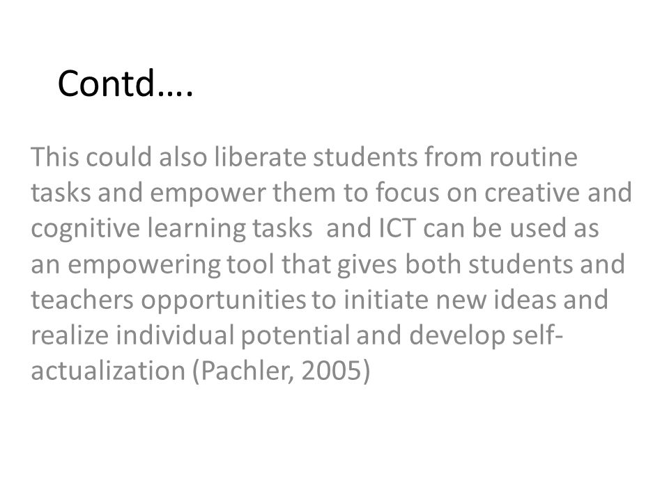 ICT and learning theories Teaching with ICT in the classroom is very dependent on the teachers ' understanding of learning theories, which teachers can put into practice using ICT in the classroom to achieve instructional objectives (Leask & Pachler; Tomoi in Malaba, 2005).