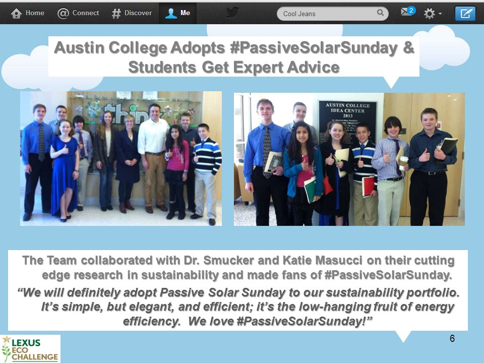 6 Austin College Adopts #PassiveSolarSunday & Students Get Expert Advice The Team collaborated with Dr.