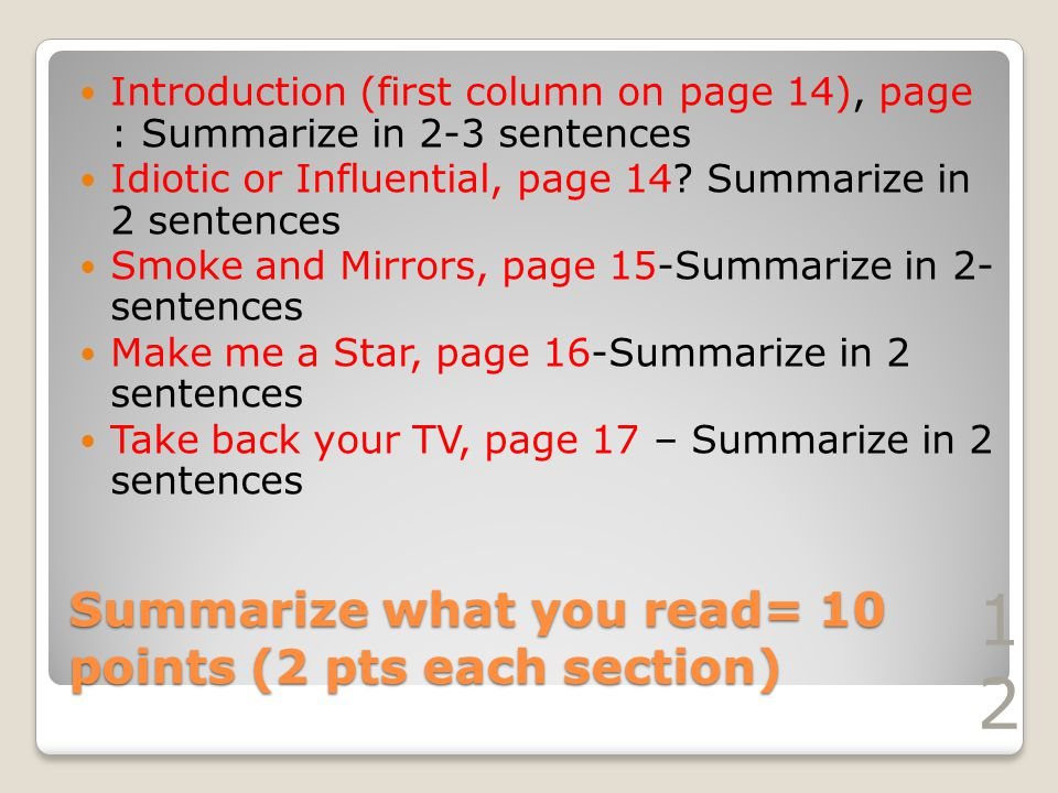 Introduction (first column on page 14), page : Summarize in 2-3 sentences Idiotic or Influential, page 14? Summarize in 2 sentences Smoke and Mirrors,