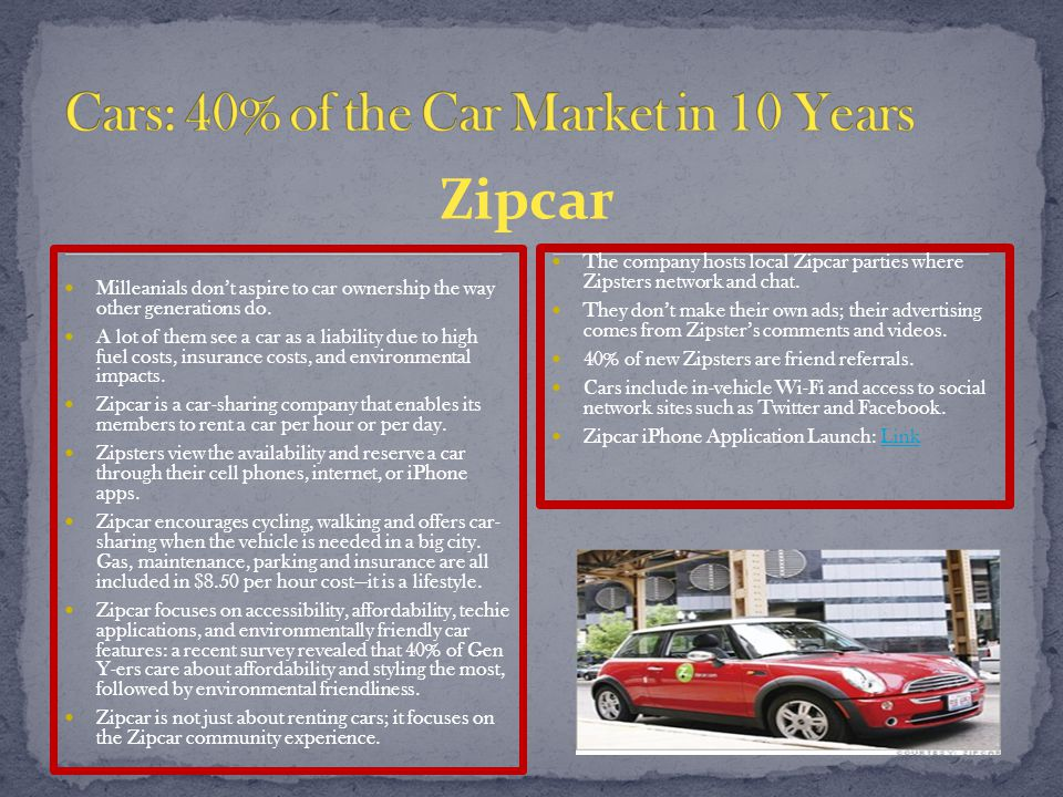 Zipcar Milleanials don't aspire to car ownership the way other generations do.