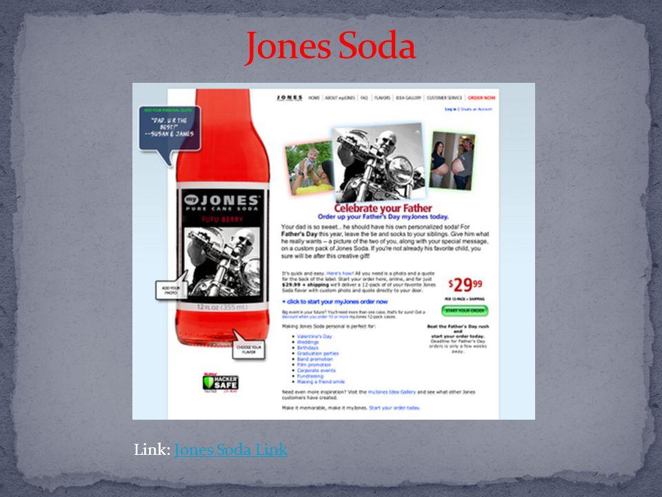 Link: Jones Soda LinkJones Soda Link