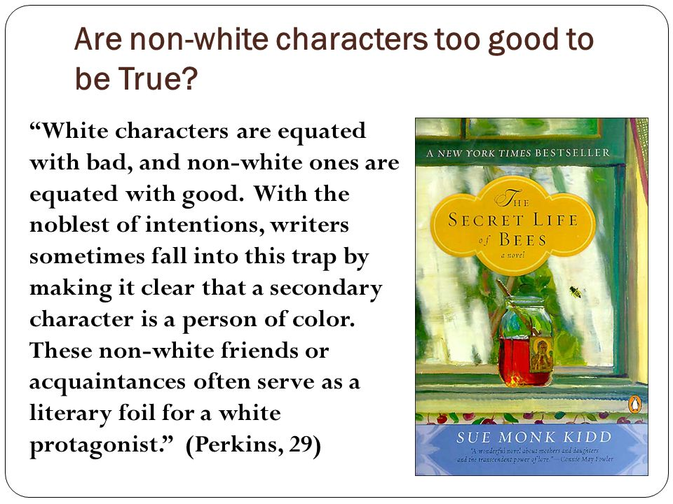 Are non-white characters too good to be True.