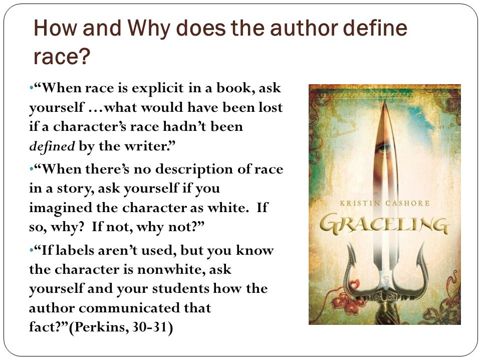 How and Why does the author define race.
