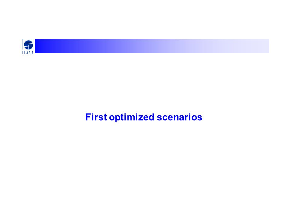 First optimized scenarios