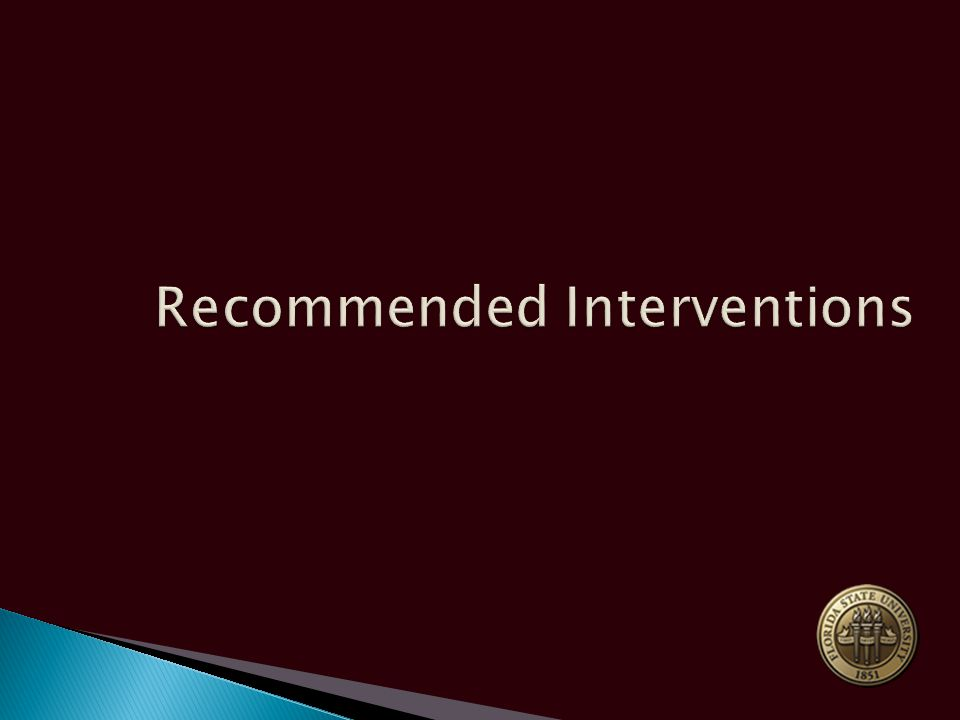 Recommended Interventions