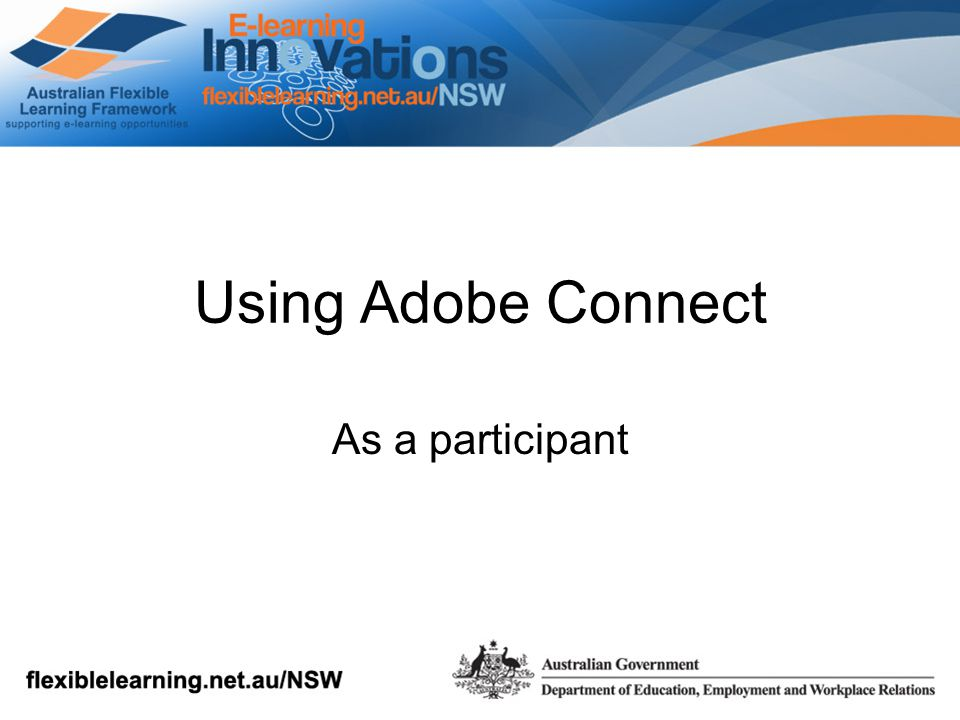 Using Adobe Connect As a participant