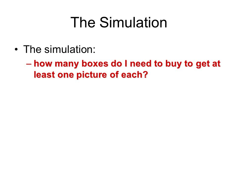 Steps for making a simulation 1.
