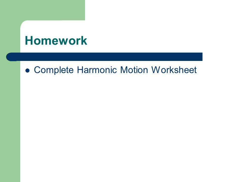 Homework Complete Harmonic Motion Worksheet