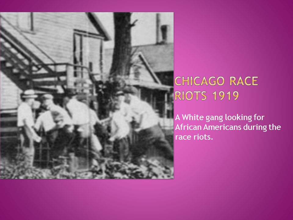 A White gang looking for African Americans during the race riots.