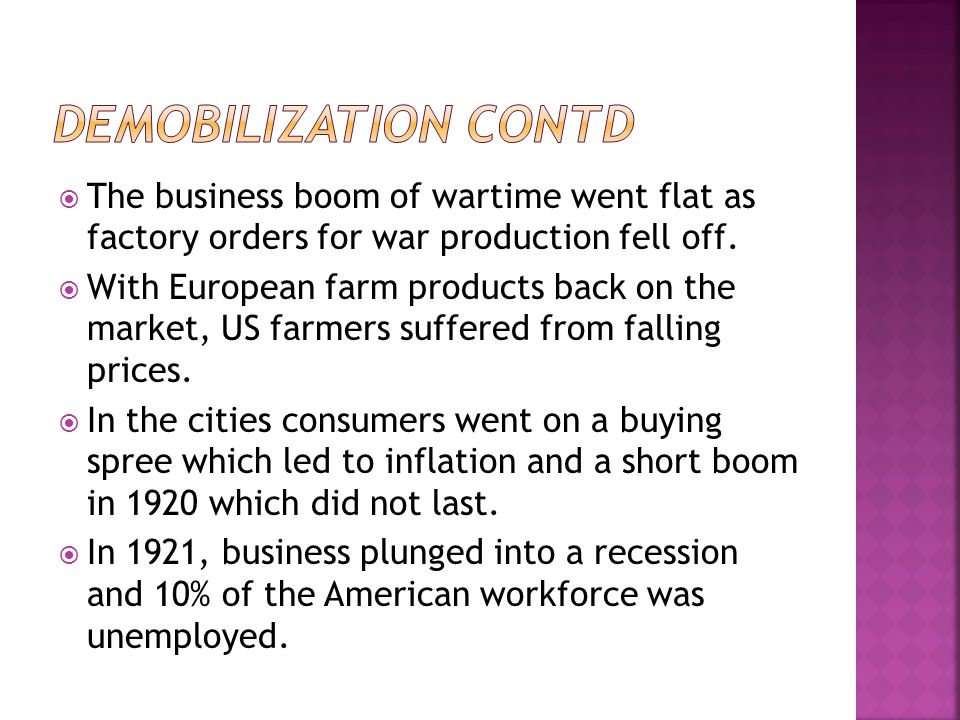  The business boom of wartime went flat as factory orders for war production fell off.