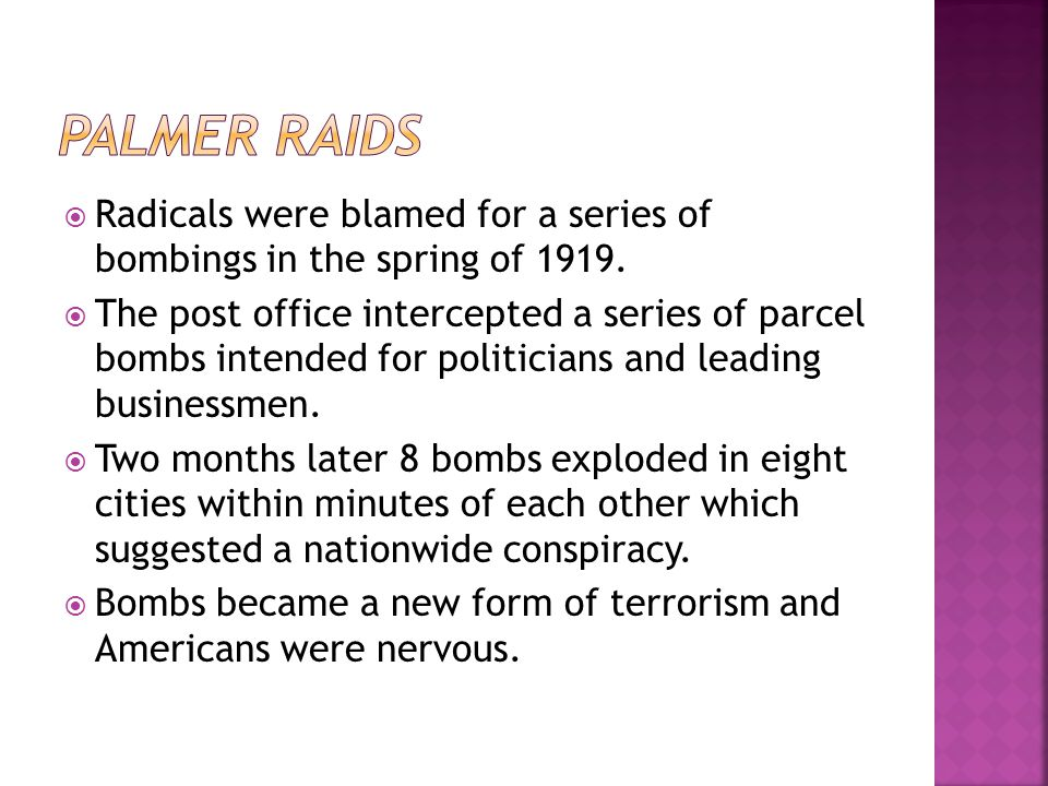  Radicals were blamed for a series of bombings in the spring of 1919.