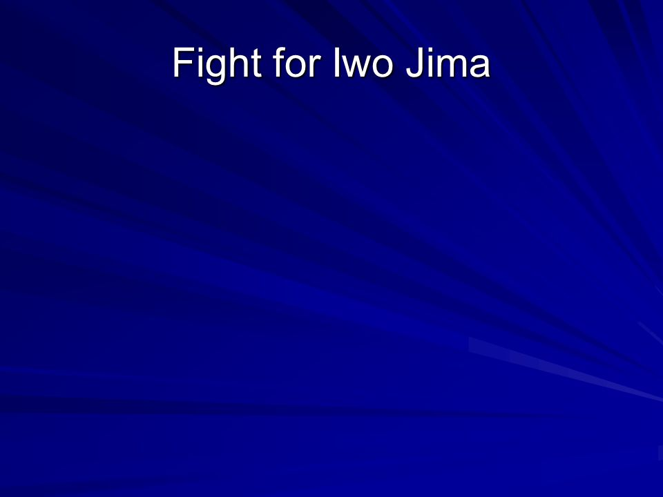 Fight for Iwo Jima