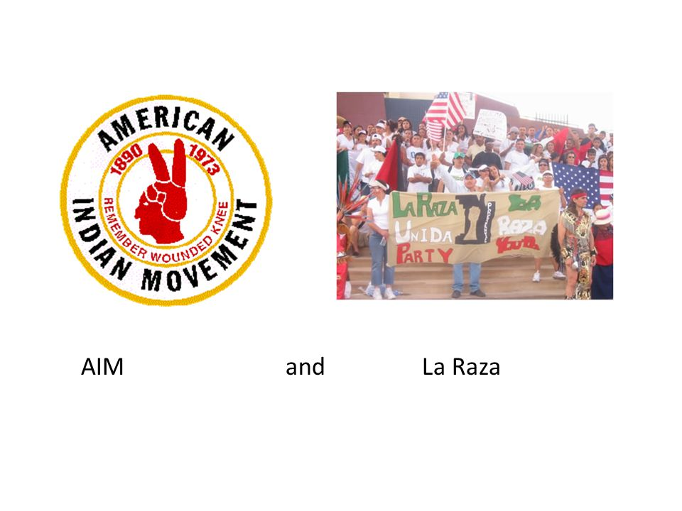 AIM and La Raza